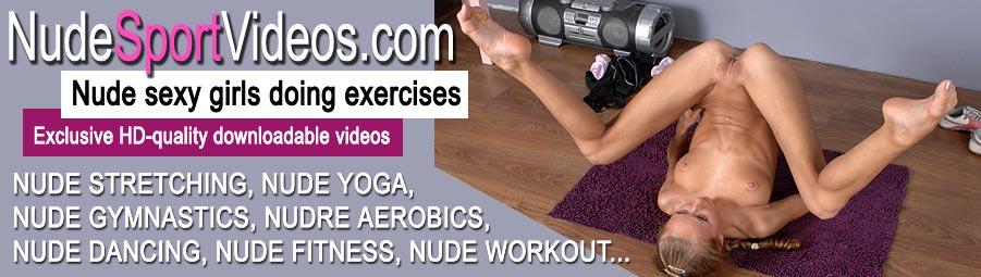 Nude sports, nude gymnastics, nude aerobics, naked fitness, nude yoga